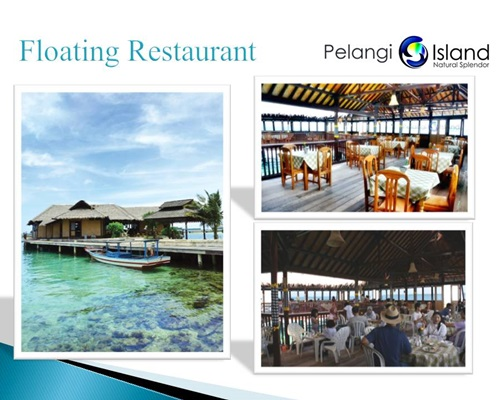 Pulau Pelangi Resort - Floating Restaurant